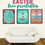 Inspirational Easter Printables with watercolor florals just right for spring!
