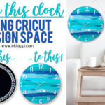 I made a custom clock using Cricut Design Space and you can too!