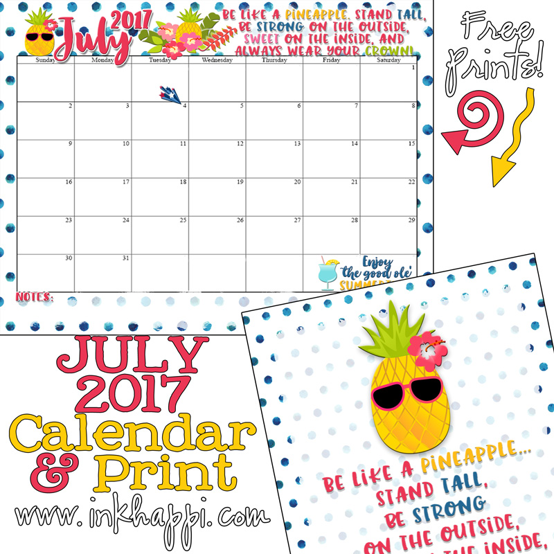 July 2017 Calendar Is All About What? Pineapple!
