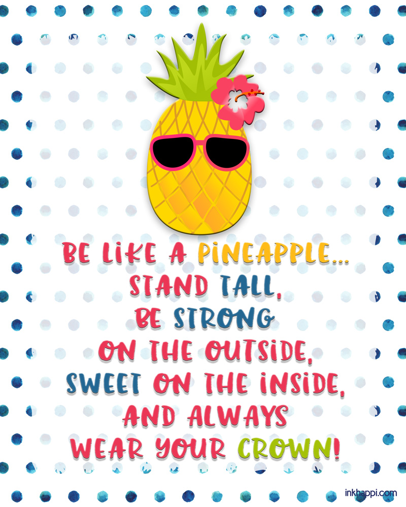 Image result for be like a pineapple