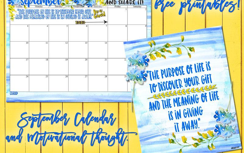 September 2017 Calendar and a Motivational Message About Giving