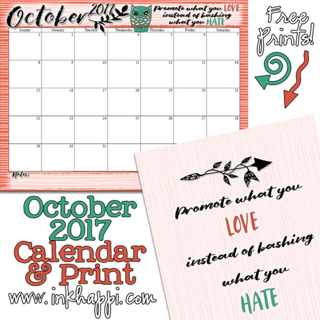 October 2017 Calendar and inspirational print from inkhappi! #freeprintable #calendar