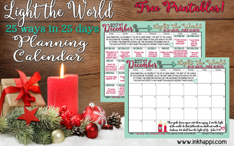 Light the World Christmas 2017 Free Printable Calendars