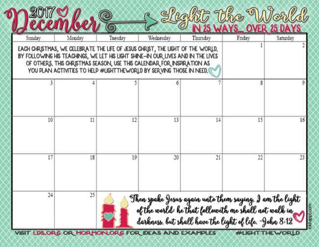 Light the World Christmas 2017. This Christmas season, use this calendar for inspiration as you plan activities to help #LightTheWorld by serving those in need.#LightTheWorld #Christmas #Service
