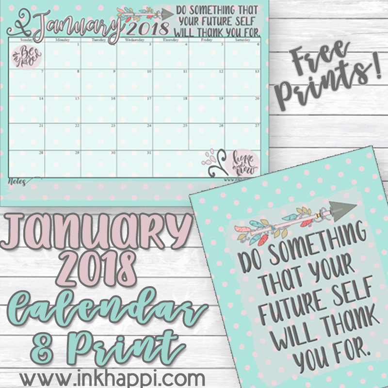 Self Made Calendar 2018 : January calendar and motivational thought inkhappi