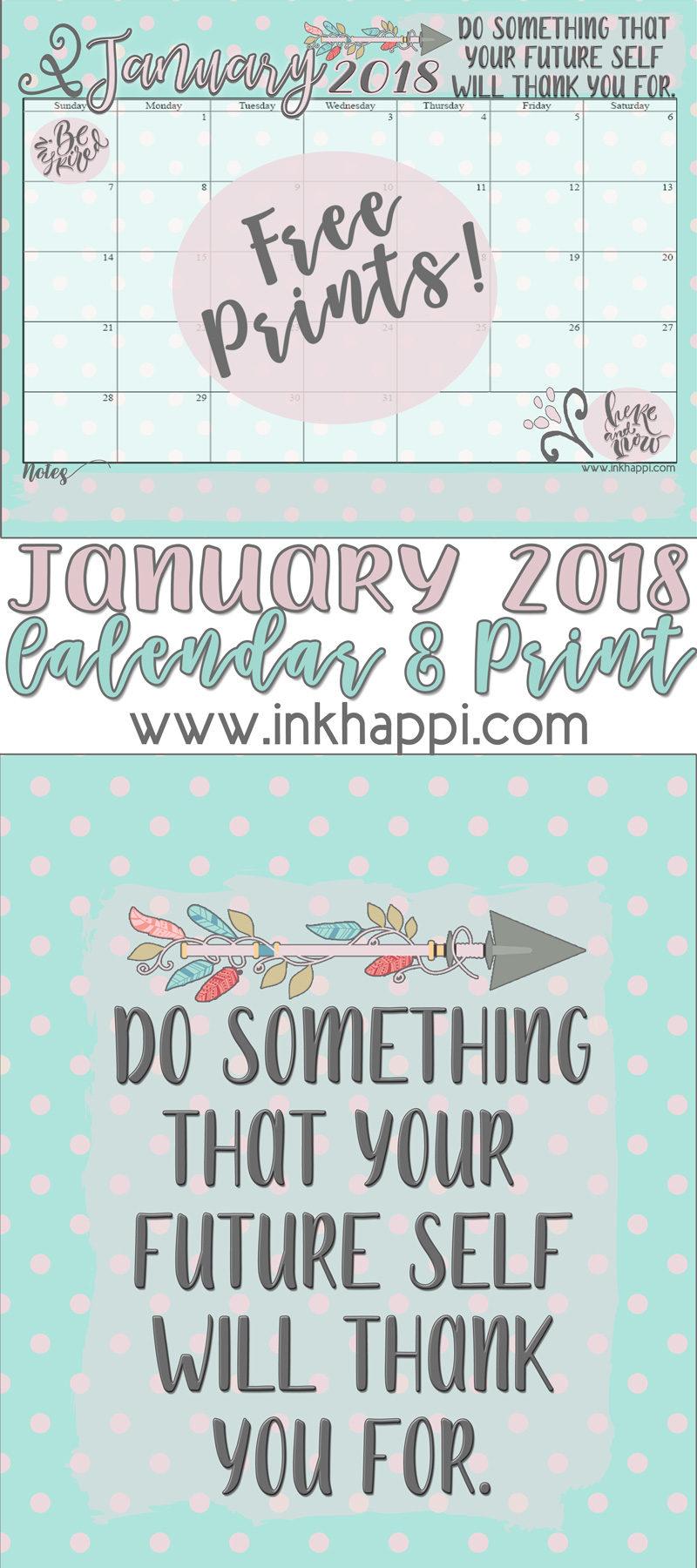 January 2018 Calendar and motivational print from inkhappi. #freeprintables #calendar #motivation