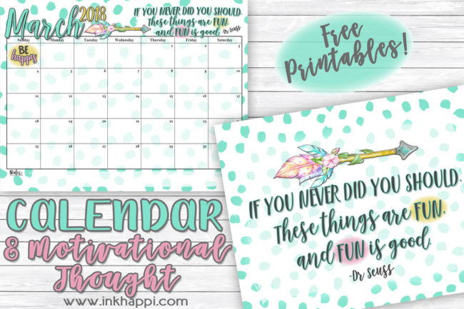 March 2018 Calendar and fun Dr Seuss motivational print from #inkhappi #calendar #freeprintables #drseuss #quotes #planner