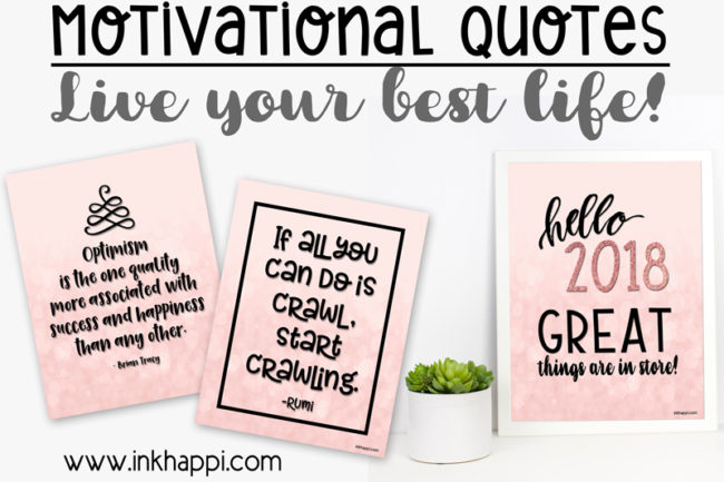 Motivational quotes to help you live your best life! #freeprintables #quotes #motivation #motivationalquotes