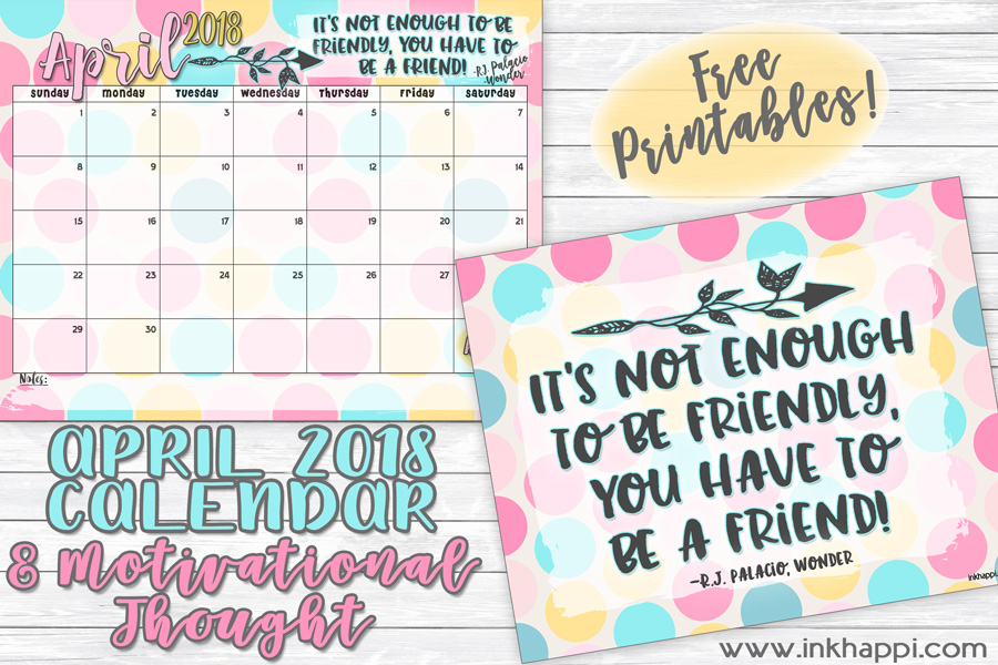 april 2018 calendar and a rocking message about friends