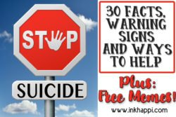30 facts, warning signs and ways to help prevent suicide. Plus free Memes! #suicideprevention #suicide #mentalillness #mentalhealth