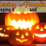 Carving Pumpkins… Awesome tips using a simple and easy method!