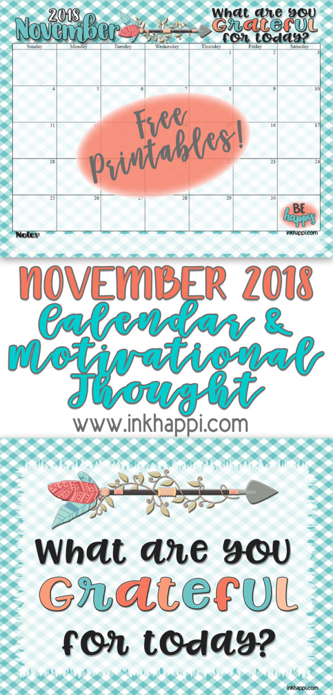 November 2018 calendar, gratitude and something to think about! #freeprintable, #calendar #gratitude