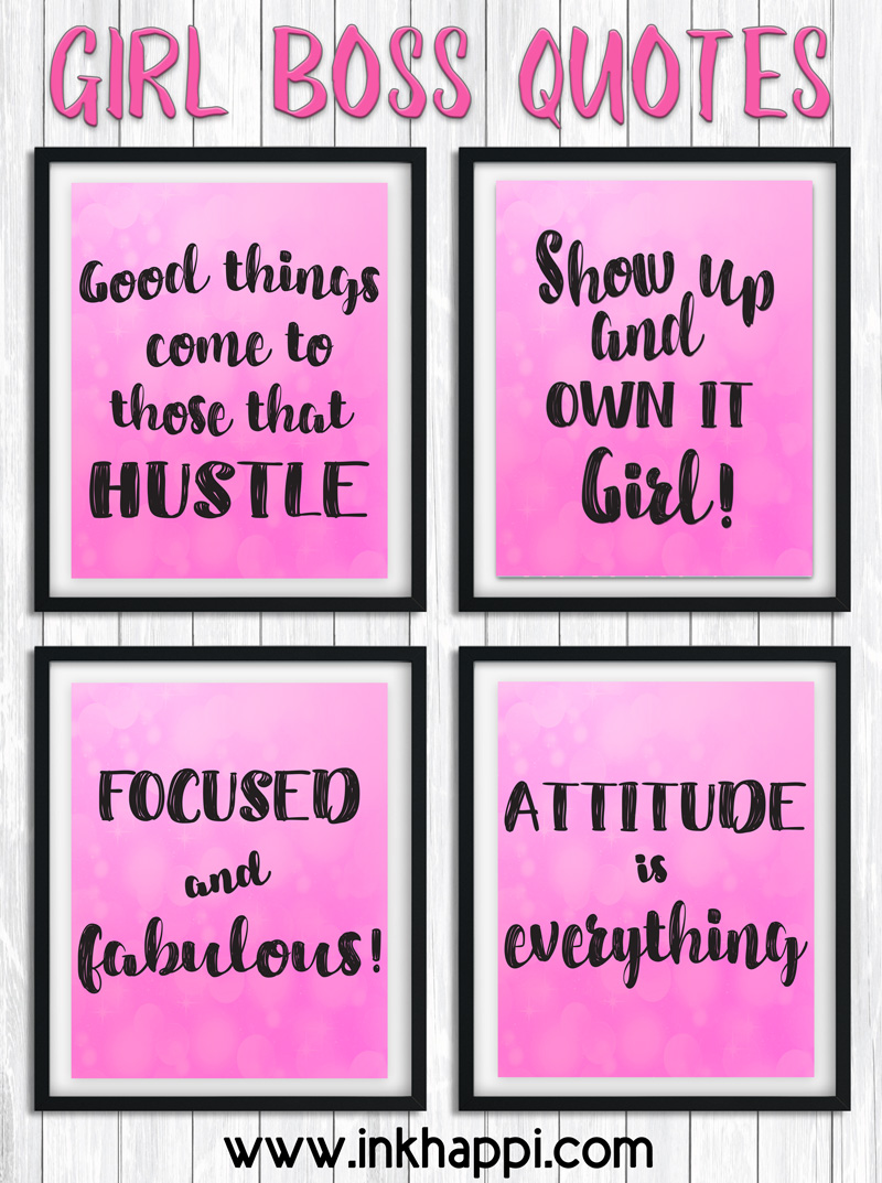 Girl Boss Quotes printables... Go girl!