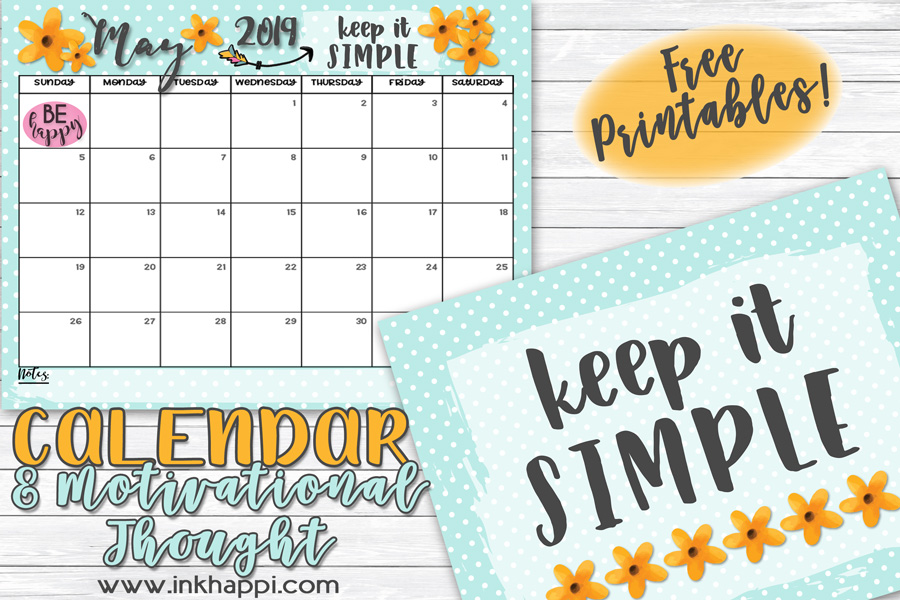May 2019 Calendar and a thought about simplicity #calendar #freeprintable #keepitsimple