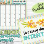 August 2019 Calendar and a Thought About Intention