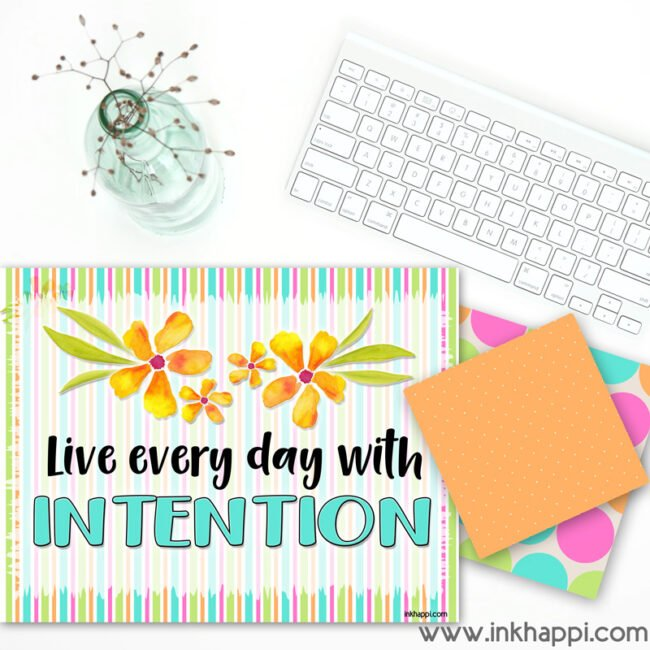 Motivational thought about intention. #freeprintables #calendar #motivationalthought #intention