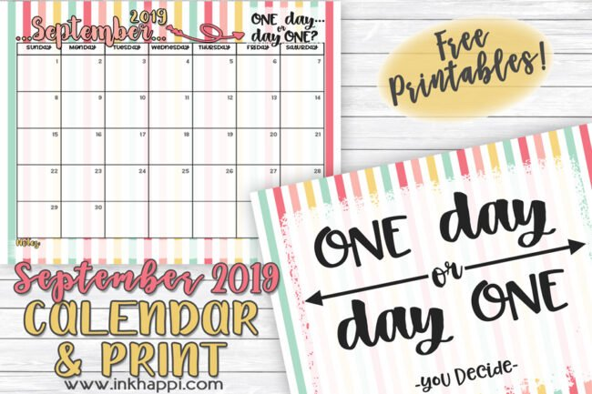 September 2019 Calendar and motivational print #freeprintable #calendar #motivationalprint