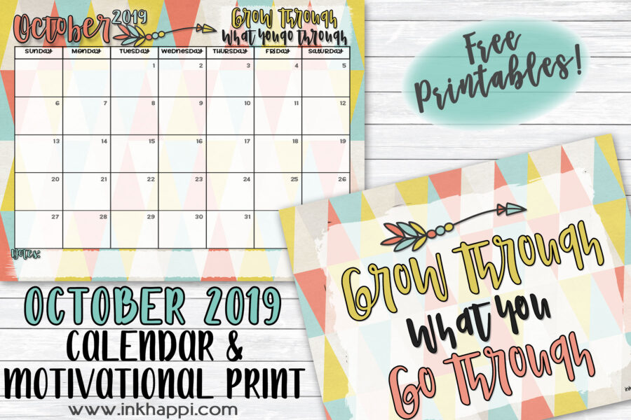 October 2019 Calendar and Motivational Print