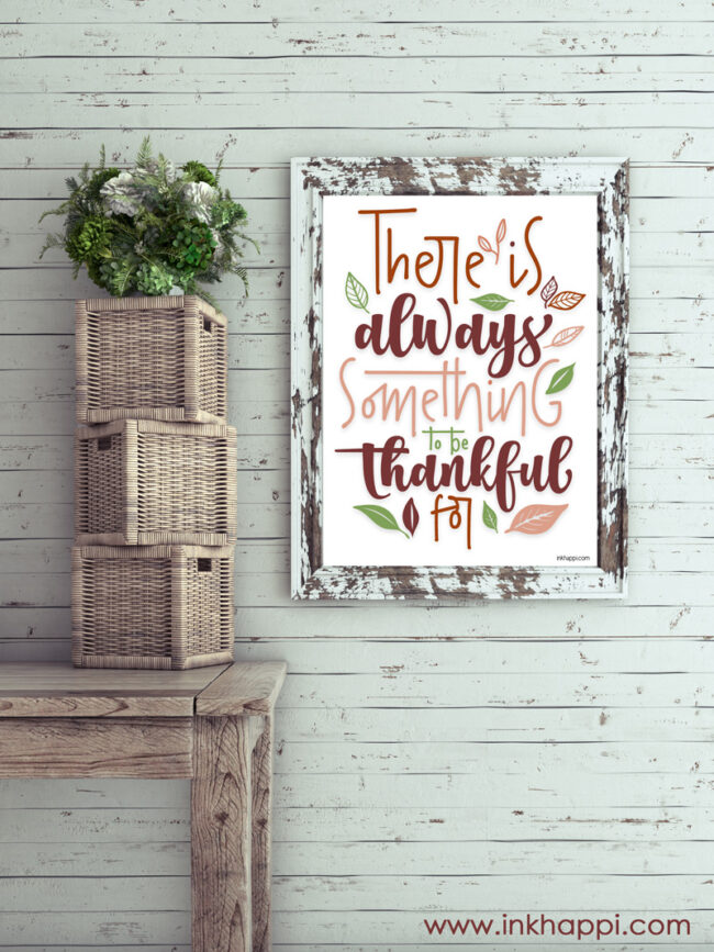There is always something to be thankful for #fall #thanksgiving #gratitude #freeprintable