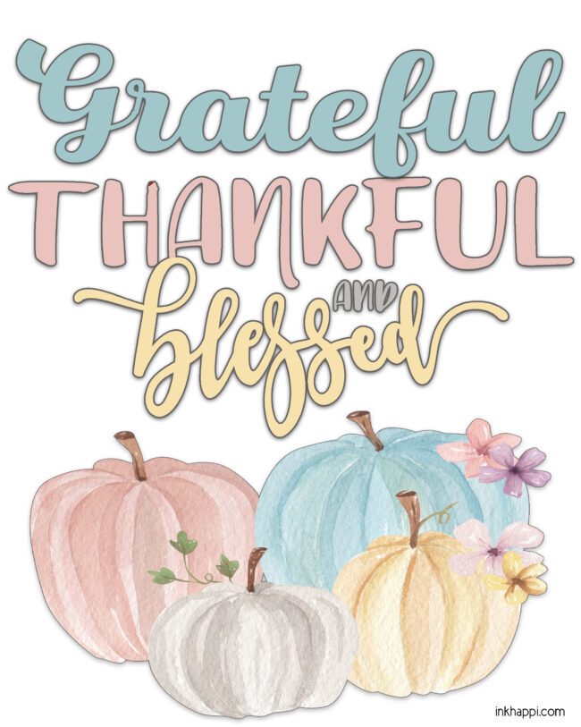 Grateful, Thankful and Blessed free printableThere is always something to be thankful for #fall #thanksgiving #gratitude #freeprintable