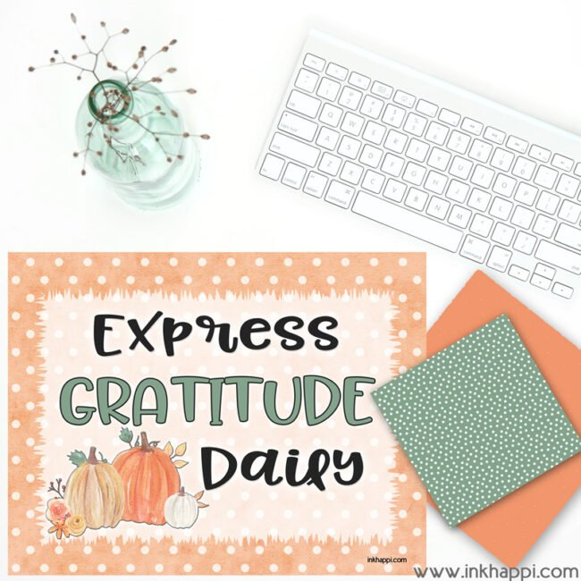 Express Gratitude Daily #freeprintable #gratitude