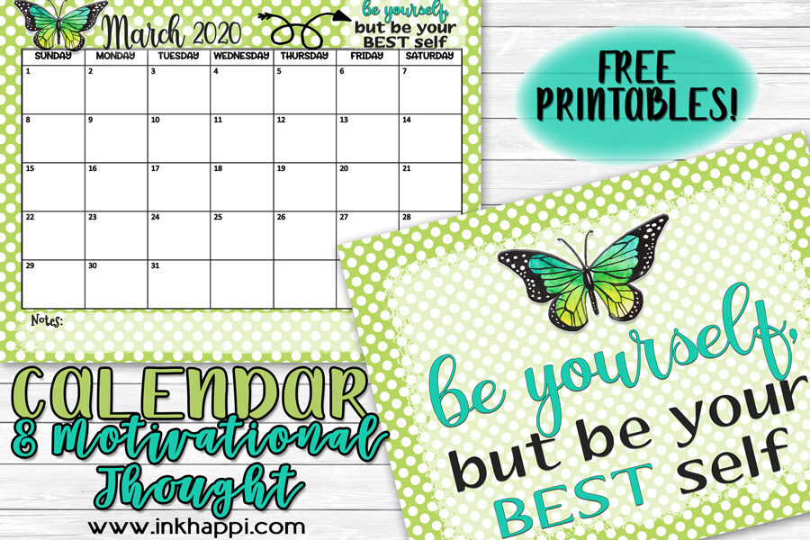 March 2020 Calendar and motivational thought from inkhappi #freeprintable #calendar #motivationalthought