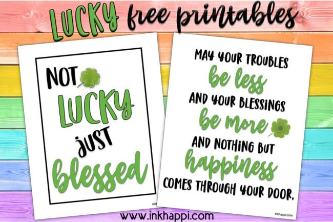 Lucky prints and Irish blessing. #freeprintable #stpatricksday #lucky