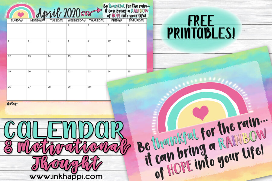 April 2020 Calendar and motivational thought #freeprintables #calendar #motivationalthought #rainbows