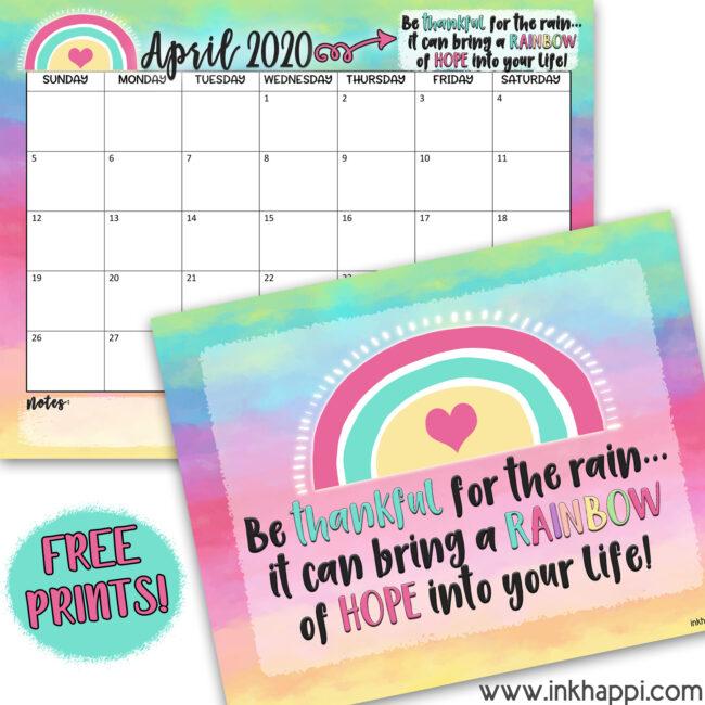 April 2020 Calendar and motivational thought #freeprintables #calendar #motivationalthought #rainbows