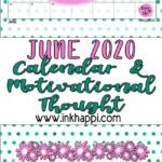 June 2020 Calendar and how Positive Thoughts Can Affect Us