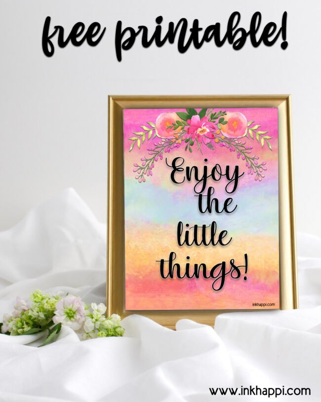 Free printable quote on a pretty background with watercolor flowers. #freeprintables #quotes #inspiration