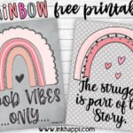 Rainbow Printables Bringing Good Vibes and Encouragement!