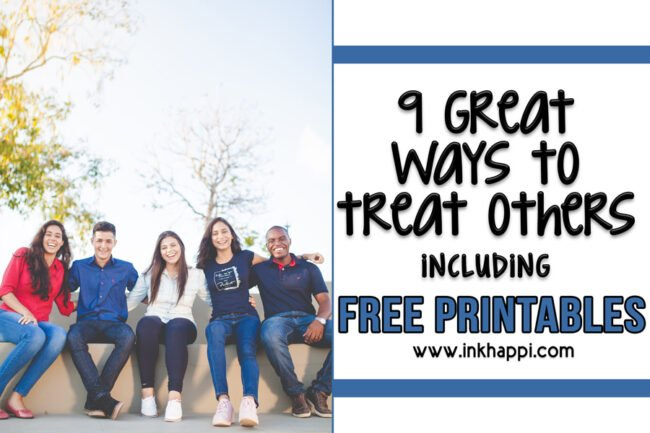 9 great ways to treat others and practicing equality. (including free printables) #howtotreatothers #freeprintables #equality