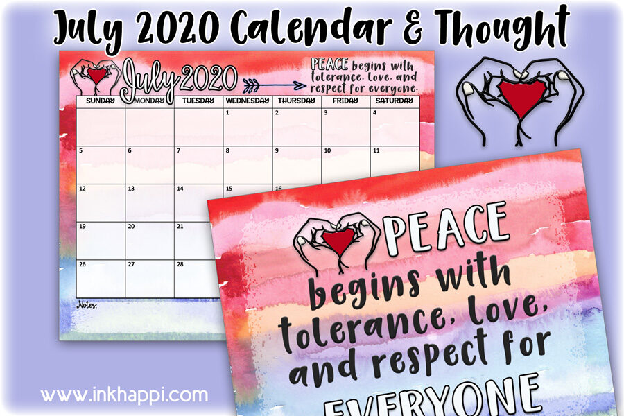 July 2020 Calendar and a message about tolerance #calendar #freeprintable #tolerance