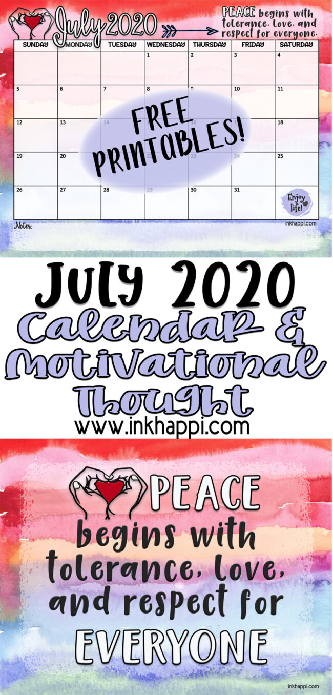 July 2020 Calendar and a message about tolerance #calendar #freeprintable #tolerance