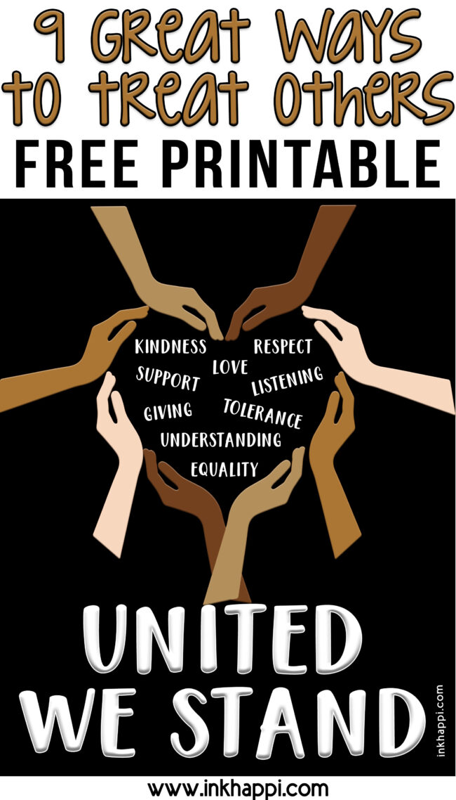 United we stand. Treating everyone with respect! Practicing equality. #howtotreatothers #freeprintables #equality