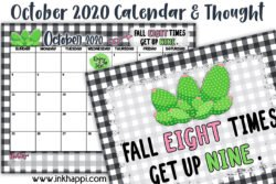 October 2020 Calendar and a motivational thought from inkhappi. #freeprintables #calendar