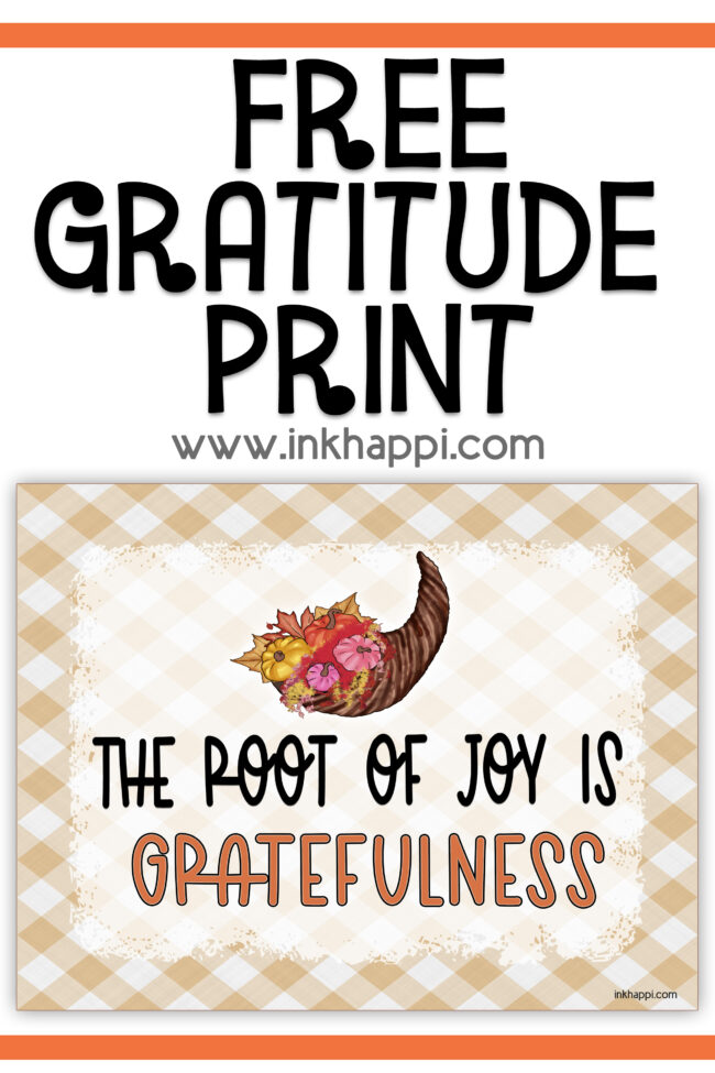 The root of joy is gratefulness! Free printable and a thought about being grateful.#calendar #gratitude #freeprintables