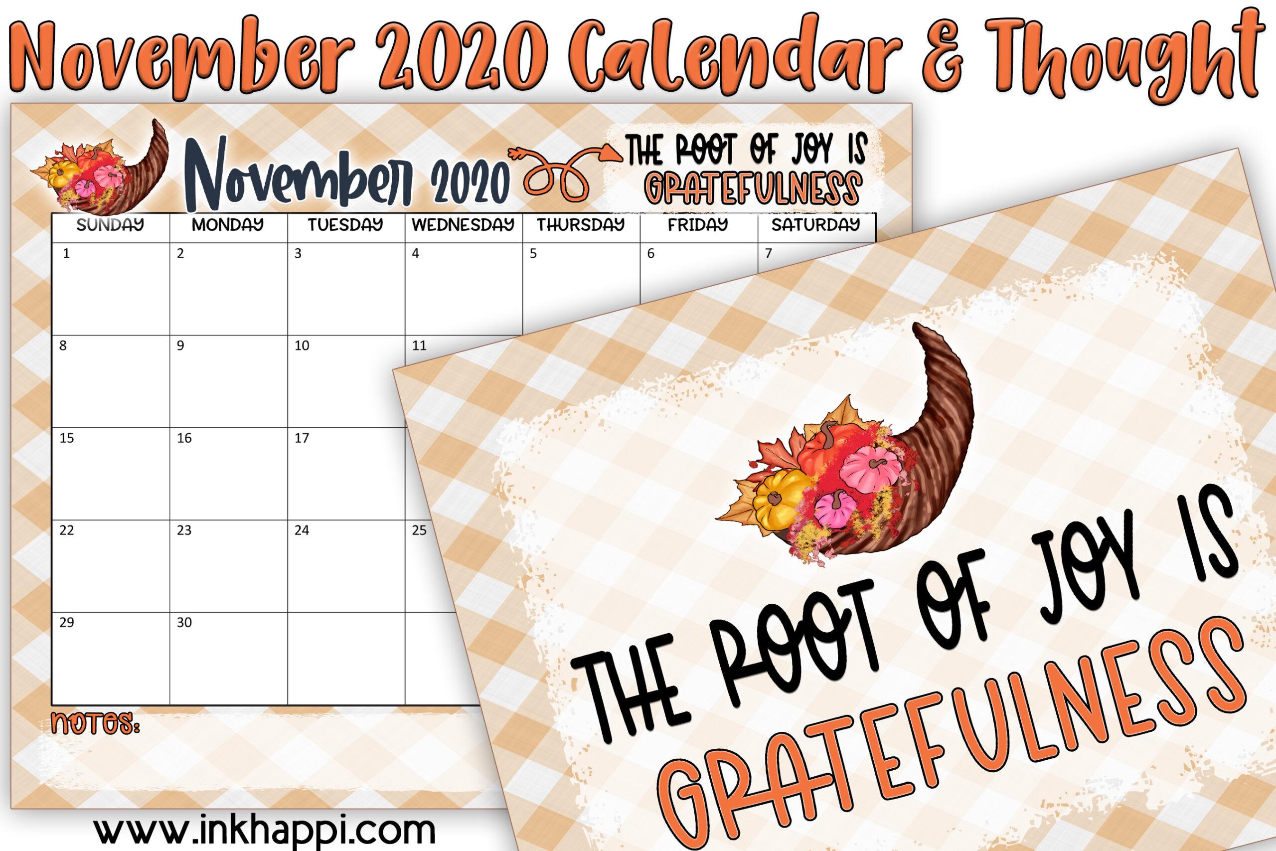 Novemberr 2020 Calendar and a motivational thought from inkhappi. #freeprintables #calendar