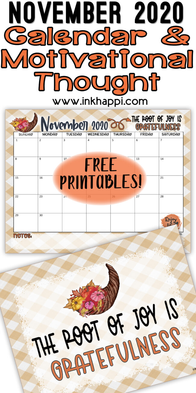 November 2020 calendar and a thought about gratitude. Free Printables! #calendar #gratitude #freeprintables