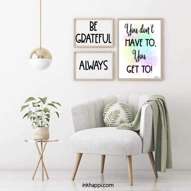 Gratitude: I'm grateful for my dad for teaching me to be posituve and have a good attitude. You dont have to, you get to! #freeprintable #Motivationalquote