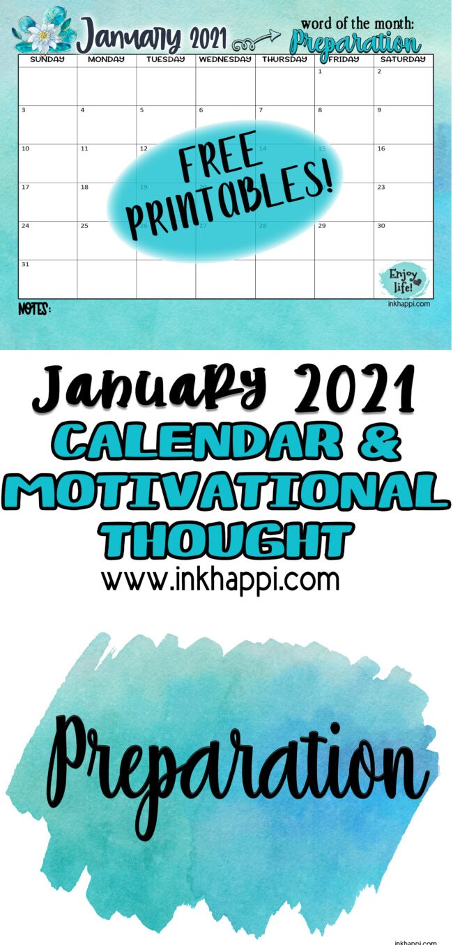 January 2021 Calendarand a word for the month: Preparation! we share ideas on how you can incorporate tis word into your life. #calendar #freeprintables #oneword