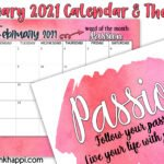 Passion is the focus word with the February 2021 Calendar