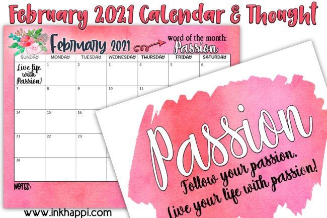 February 2021 Calendar and a thought about passion. #freeprintables #calendar #oneword