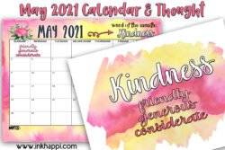 May 2021 Calendar and a one word print with a motivational thought about kindness to go with it. #freeprintable #calendar #kindness