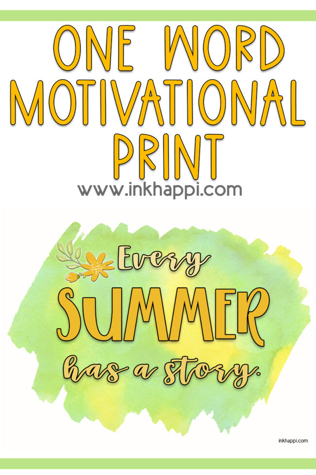 Every summer has a story. Free printable along with a post of several summer quotes. #summer #freeprintable #quotes