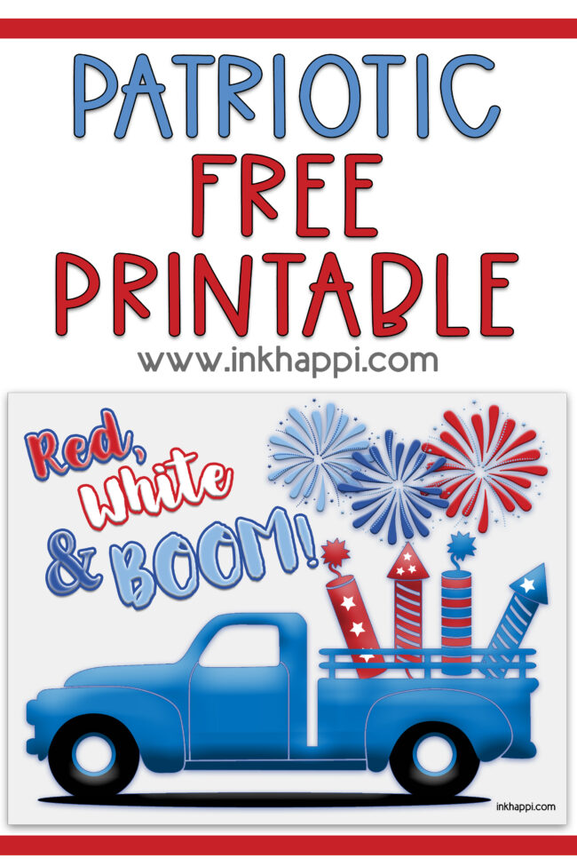 Free patriotic printable. It has a blue truck with red, white and BOOM saying! #4thofjuly #freeprintables