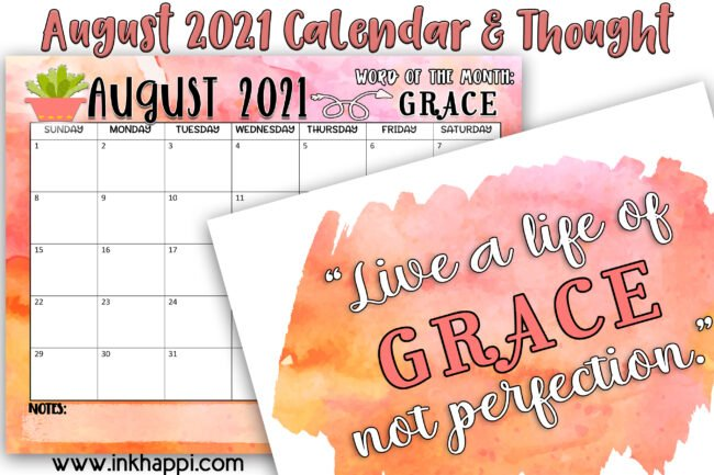 August 2021 Calendar and a print and thought about Grace. Free printables! #calendar #freeprintables #grace