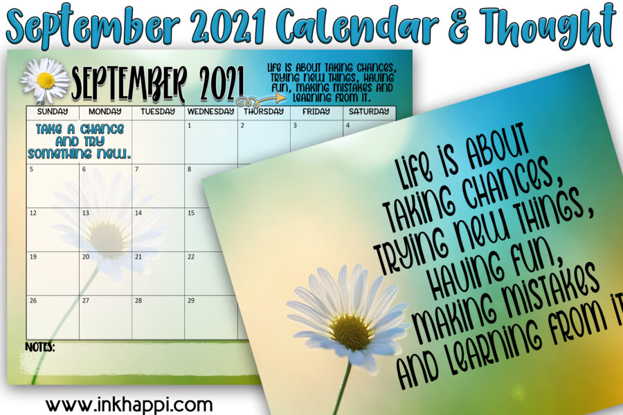 September 2021 Calendar and thought: living life to its fullest