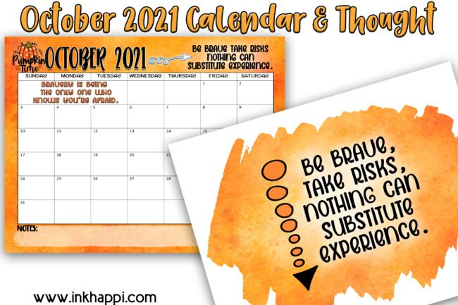 October 2021 Calendar and a motivational thought about being brave. #calendar #freeprintables #brave